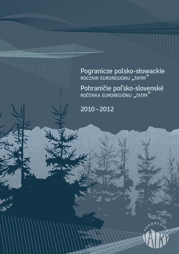 Rocznik Pogranicze Polsko-Słowackie 2010-2012