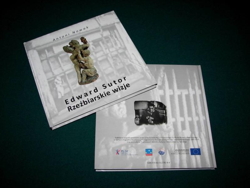 """Wydawnictwo albumowe pt. """"Edward Sutor. Rzeźbiarskie wizje"""""""