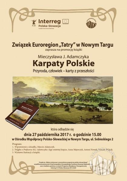 """Promocja książki prof. dr hab. Mieczysława J. Adamczyka pt. """"Karpaty Polskie. Przyroda, człowiek - karty z przeszłości'."""