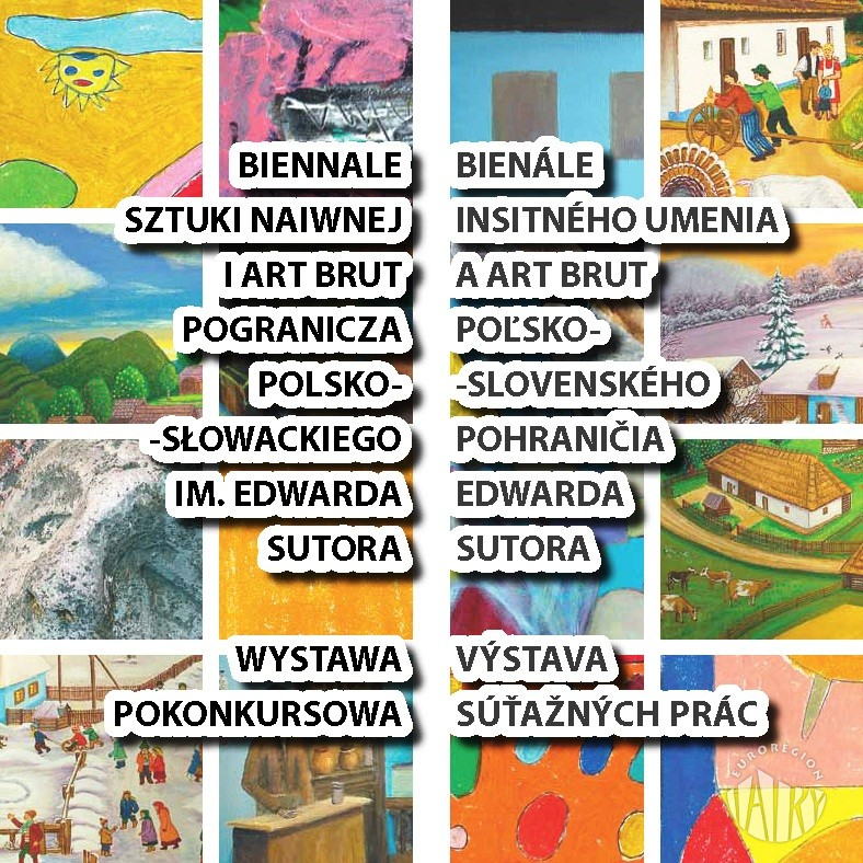 Wernisaż wystawy pokonkursowej w ramach Biennale Sztuki Naiwnej i Art Brut Pogranicza Polsko-Słowackiego im. Edwarda Sutora