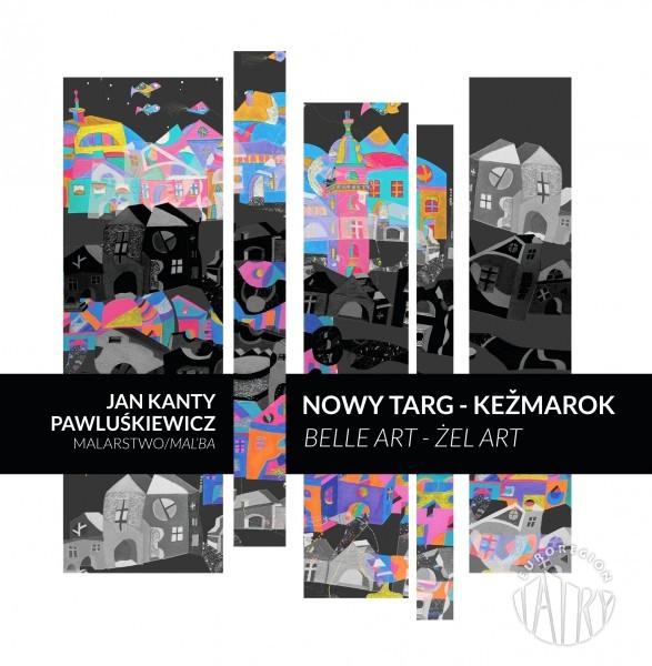 Zaproszenie na wernisaż jubileuszowej wystawy malarstwa Jana Kantego Pawluśkiewicza