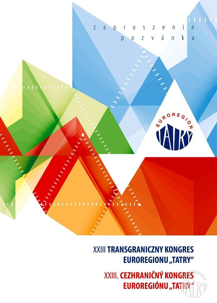 """XXIII Transgraniczny Kongres Euroregionu """"Tatry"""""""