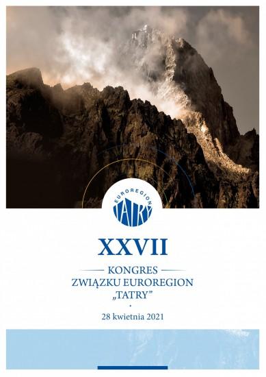 """XXVII Kongres Związku Euroregion """"Tatry"""""""